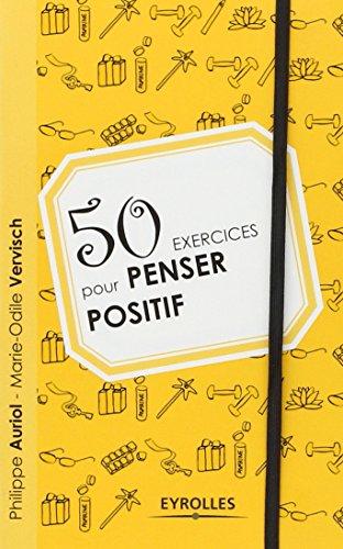 50 exercices pour penser positif