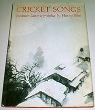 Cricket Songs, Japanese Haiku