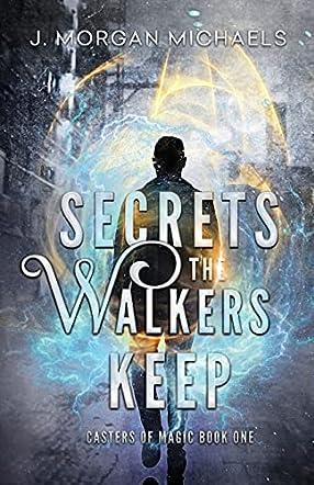 Secrets The Walkers Keep