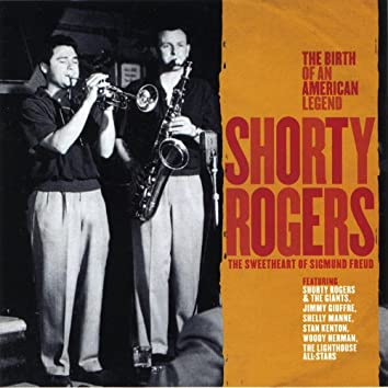Shorty Rogers  - The Sweetheart of Sigmund Freud