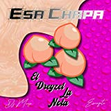 Esa Chapa (feat. Dj Mouse & Emezeta)