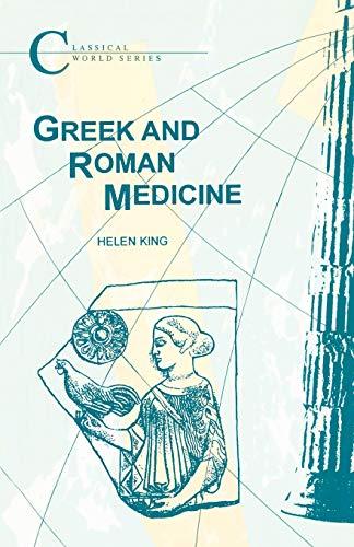 Greek and Roman Medicine (Classical World)