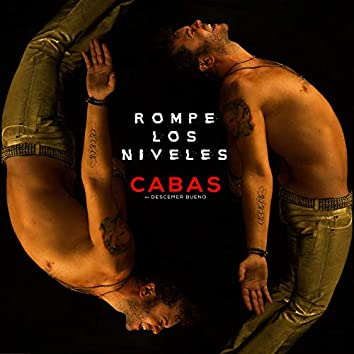 Rompe Los Niveles  (feat. Descemer Bueno)