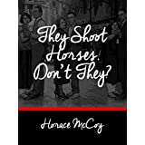 They Shoot Horses, Don't They? (English Edition)