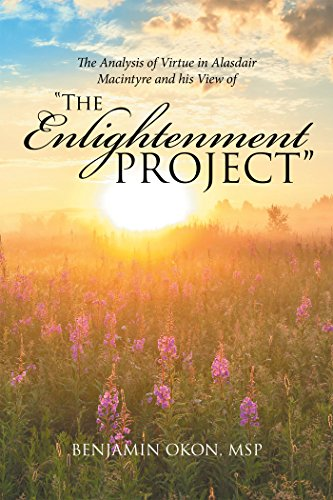 """The Analysis of Virtue in Alasdair Macintyre and His View of """"The Enlightenment Project"""" (English Edition)"""