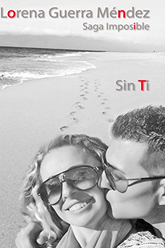 Sin Ti (Saga Imposible nº 3)
