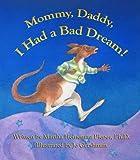 Mommy, Daddy, I Had a Bad Dream!