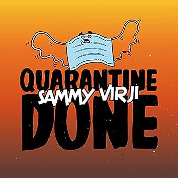 Quarantine Done