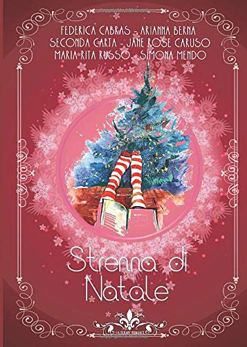 Strenna di Natale: (Collana Literary Romance)