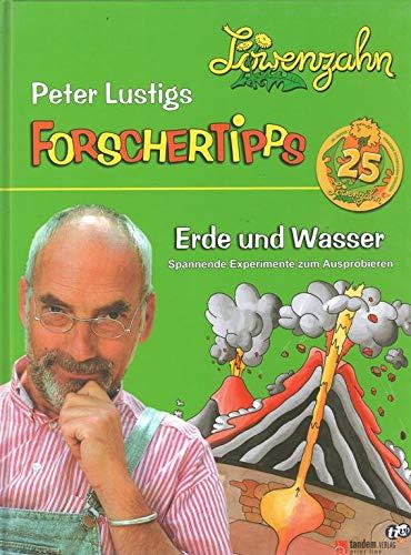 Peter Lustig: Erde und Wasser