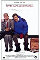 Planes , Trains and Automobiles 11x 17映画ポスター–スタイルA Unframed PDPCD4866