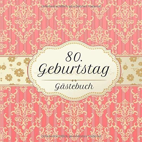 80. Geburtstag Gästebuch: Motiv Vintage No. 2 | Zum Ausfüllen | Für bis zu 40 Gäste |...