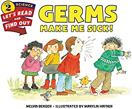 Germs Make Me Sick!: Let's Read and Find out Science - 2