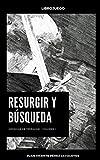 Resurgir y búsqueda: Librojuego (Crónicas de Térragom nº 1)