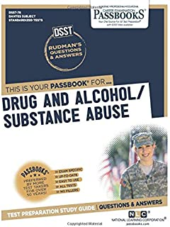 DSST Drug and Alcohol/Substance Abuse (Dantes Subject Standardized Tests)