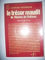 Le trésor maudit de Rennes-le-Château de Gérard de Sède