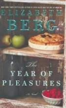 By Elizabeth Berg - The Year of Pleasures: A Novel (2005-04-20) [Hardcover]