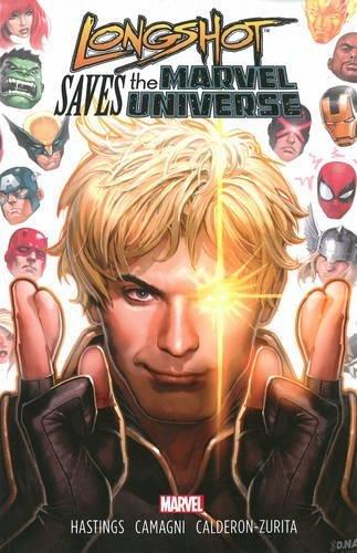 Longshot Saves the Marvel Universe download ebooks PDF Books