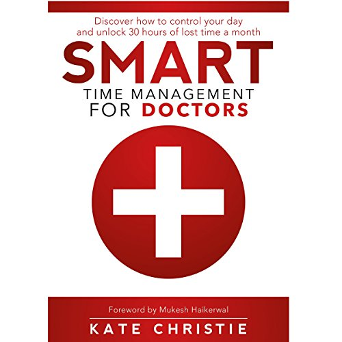 Smart Time Management for Doctors cover art