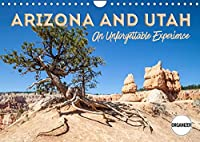 ARIZONA AND UTAH An Unforgettable Experience (Wall Calendar 2022 DIN A4 Landscape): Picturesque and unspoiled countryside (Birthday calendar, 14 pages )