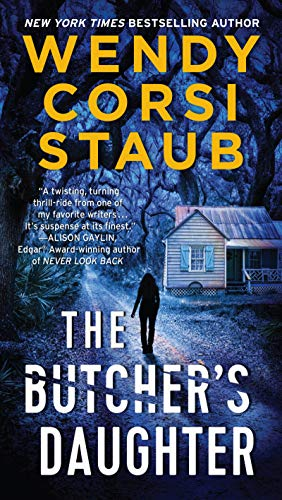 The Butcher's Daughter: A Foundlings Novel (The Foundlings Book 3) by [Wendy Corsi Staub]