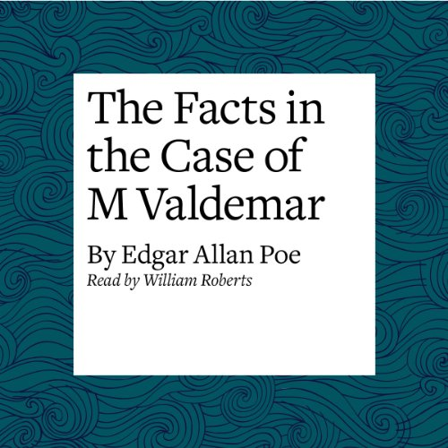 The Facts in the Case of M Valdemar audiobook cover art