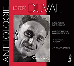 Père Aimé Duval-Anthologie