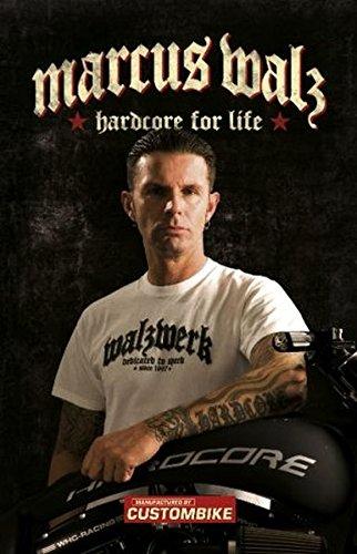 Marcus Walz: Hardcore for life