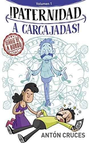 ¡Paternidad a Carcajadas!: Volumen 1