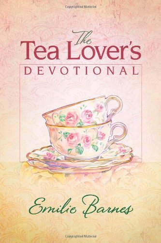 The Tea Lover's Devotional (English Edition)