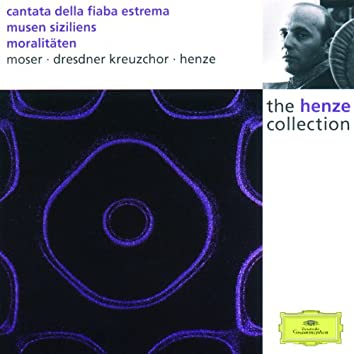 Henze: Cantata of the ultimate fable; Muses of Sicily; Moralities