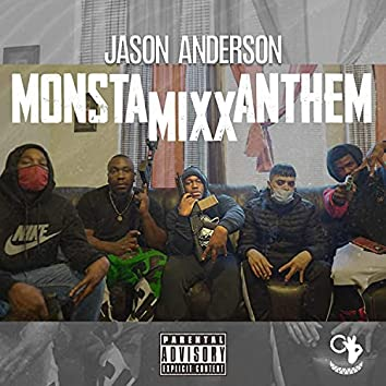 Monsta Mixx Anthem