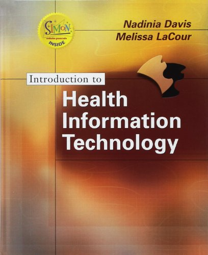 Introduction to Health Information Technology (Book with Web site Passcode)