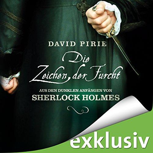 Die Zeichen der Furcht (Aus den dunklen Anfängen von Sherlock Holmes 2) Titelbild