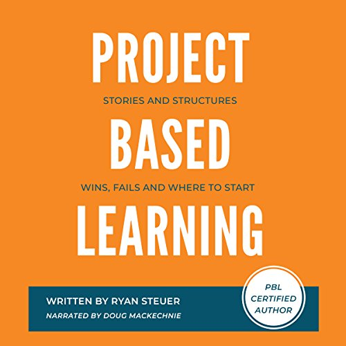 Project Based Learning Stories and Structures audiobook cover art