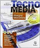 Tecnomedia. Disegno, laboratorio-Settori produttivi-Tavole-INVALSI-Patentino-Quaderno competenze. Per la Scuola media. Con DVD-ROM. Con espansione online