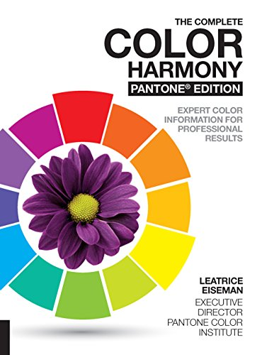 The Complete Color Harmony, Pantone Edition: Expert Color Information for Professional Results (English Edition)