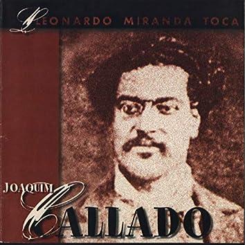 Leonardo Miranda Toca Joaquim Callado