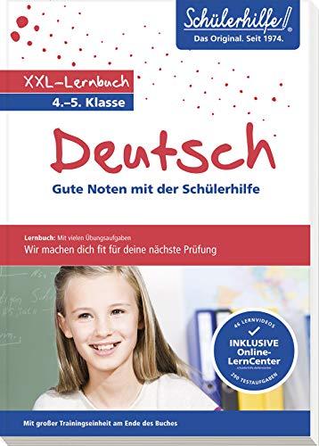 XXL-Lernbuch Deutsch 4./5. Klasse: Gute Noten mit der Schülerhilfe