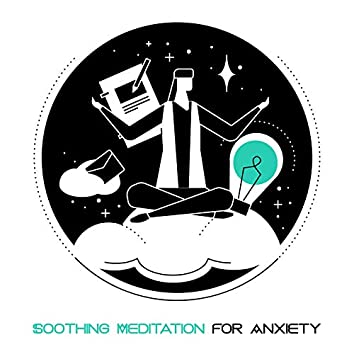 Soothing Meditation for Anxiety