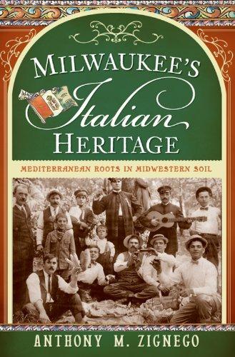 Milwaukee's Italian Heritage: Mediterranean Roots in Midwestern Soil