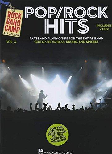 Rock Band Camp Volume 3: Pop/Rock Hits: #F# Noten, 2TC für Bass-Gitarre (Rock Band Camp All Access, Band 3)