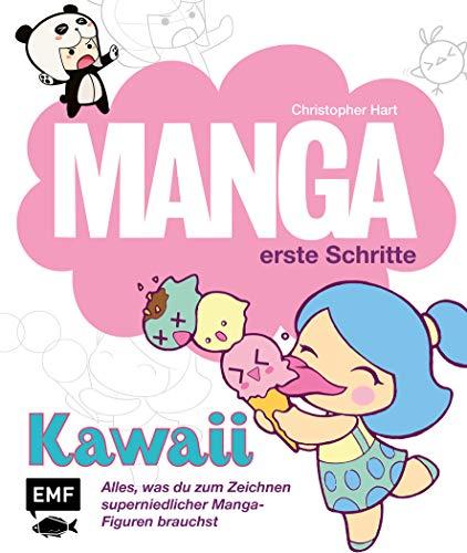 Manga Erste Schritte– Kawaii: Alles was du zum Zeichnen super niedlicher Manga-Figuren brauchst