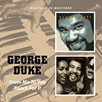 George Duke - Reach For It/From Me To You by George Duke (2009-08-18)