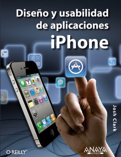 Diseño y usabilidad de aplicaciones iPhone (Títulos Especiales)