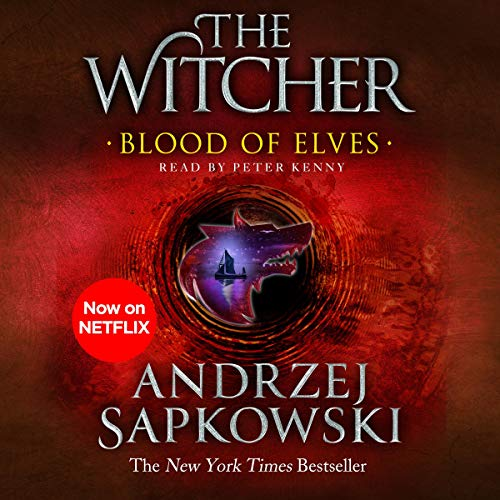 Blood of Elves: The Witcher, Book 1