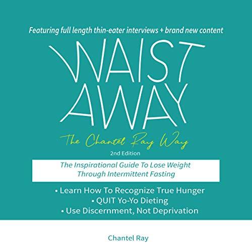 Waist Away: The Chantel Ray Way cover art