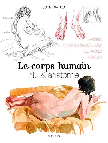 Le corps humain: Nu et anatomie, Le dessin de modèle vivant étape par étape