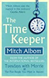 The Time Keeper- Mitch Alborn