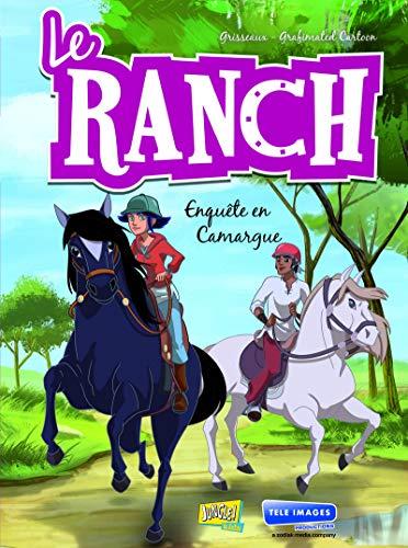 Le ranch - tome 2 Enquête en Camargue (2)